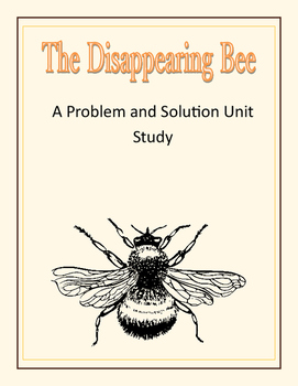 The Disappearing Bee: A Problem and Solution Unit