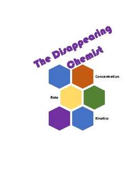 The Disappearing Chemist: A Study of Reaction Rate and Kinetics