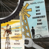 The Boy Who Harnessed the Wind Novel Study - Distance Learning