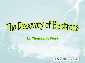 The Discovery of Electrons