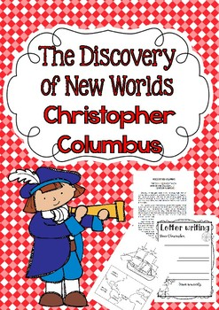 The Discovery of New Worlds Christopher Columbus