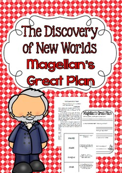 The Discovery of New Worlds Magellan's Great Plan