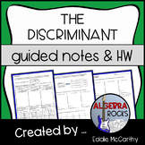 The Discriminant of Quadratic Equations - Guided Notes and Homework