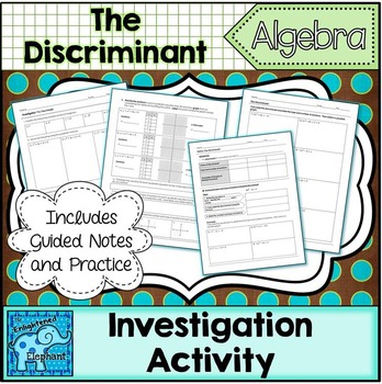 The Discriminant Investigation Activity and Notes