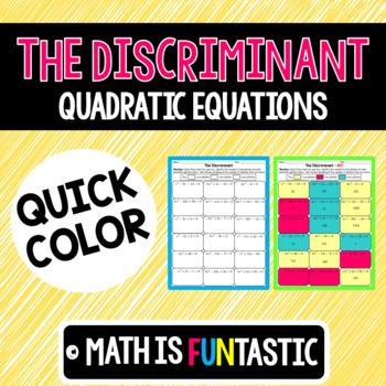 The Discriminant Quick Color (Quadratic Equations)