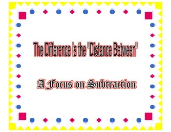 The Distance Between - A Focus on Subtraction