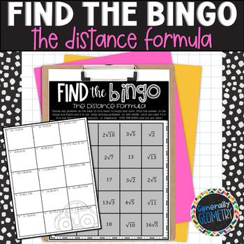 The Distance Formula Find the Bingo; Algebra 1, Geometry