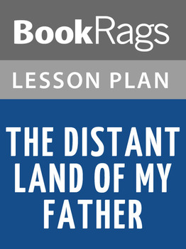 The Distant Land of My Father Lesson Plans
