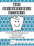 The Distributive Dentist (Teaching the Distributive Property of Multiplication)