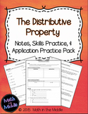 Distributive Property - Notes, Practice, and Application Pack