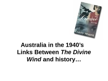 The Divine Wind - Australia in the 1940s