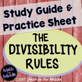 The Divisibility Rules Study Guide & Practice Sheet