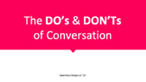 The Do's and Don'ts of Conversation (Day 3)