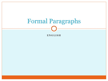Four Aspects of Formal Writing