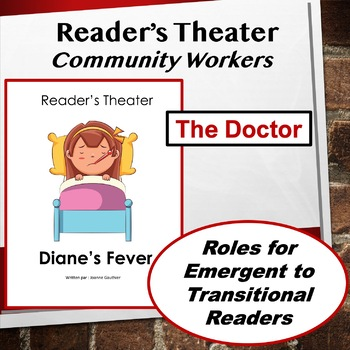 The Doctor: Community Workers Readers' Theater for Grades 1 and 2