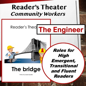 The Engineer: Community Workers Readers' Theater for Grades 1 and 2