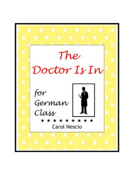 The Doctor Is In * Body Parts For German Class