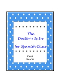 The Doctor Is In * Body Parts For Spanish Class