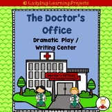 The Doctor's Office Dramatic Play / Writing Center Bundle