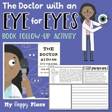 The Doctor with an Eye for Eyes Patricia Bath Book Activity