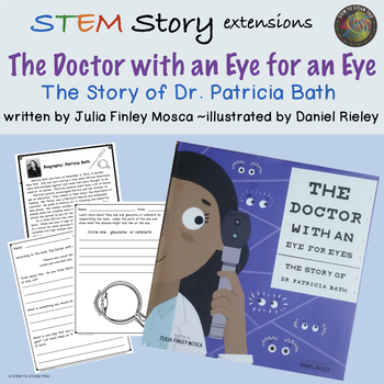 The Doctor with an Eye for an Eye: The Story of Dr. Patricia Bath