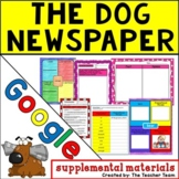The Dog Newspaper   Journeys 5th Grade Unit 4 Lesson 18 Google