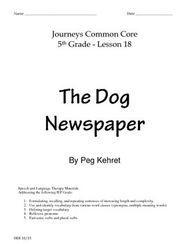 Journeys Common Core 5th - The Dog Newspaper Supplemental Packet for the SLP