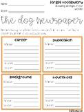 The Dog Newspaper Vocabulary Grids