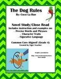 The Dog Rules by Coco La Rue - Novel Study/Close Read