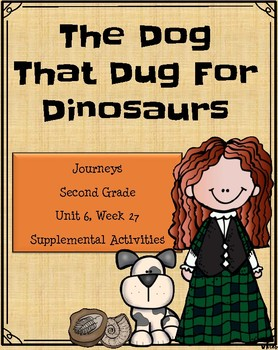 The Dog That Dug For Dinosaurs (Unit 6, Lesson 27)