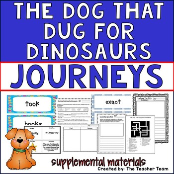 The Dog That Dug for Dinosaurs Journeys Second Grade Suppl
