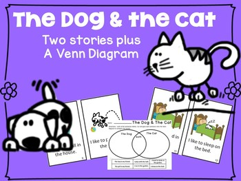 The Dog & The Cat 2 Emergent Readers + Venn Diagram {Young Readers, ESL, EFL}