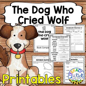 The Dog Who Cried Wolf Book Companion Activities