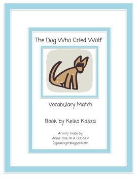 The Dog Who Cried Wolf Vocabulary Match