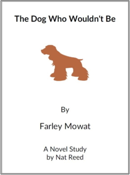 The Dog Who Wouldn't Be - (Reed Novel Studies)