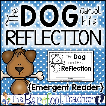 The Dog and His (Its) Reflection or Shadow Fable Emergent Reader