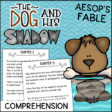 The Dog and His Shadow Reading Comprehension Activity Book - Aesop's Fables
