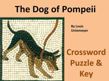 The Dog of Pompeii (Untemeyer) ~ Crossword and KEY