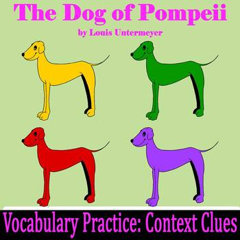 """The Dog of Pompeii"" by Louis Untermeyer - Vocabulary Practice: Context Clues"
