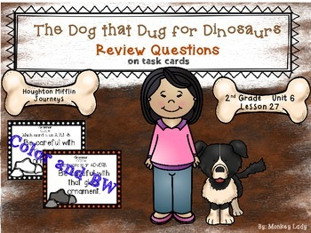 The Dog that Dug for Dinosaurs Review Task Cards for Houghton Mifflin Journeys