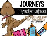 The Dog that Dug for Dinosaurs Unit 6, Lesson 27 Journeys Print & Go