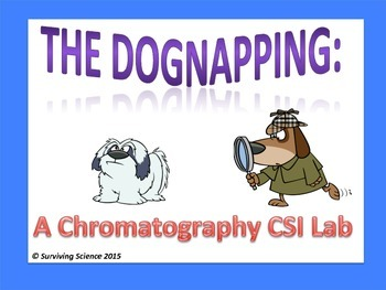 The Dognapping: A CSI Chromatography Lab