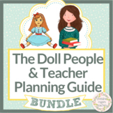 The Doll People Novel Study & Teacher Planning, Prep and Organization Bundle