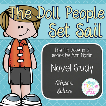 The Doll People Set Sail Novel Study - Book 4 of The Doll