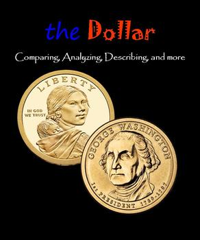 The Dollar:  Comparing, Analyzing, Describing (Money)