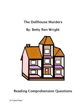 The Dollhouse Murders Reading Comprehension Questions