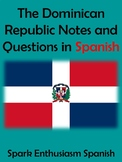 The Dominican Republic Notes and Questions in Spanish