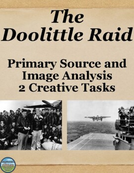 The Doolittle Raid Primary Source Analysis and Creative Activities