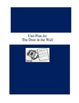 The Door in the Wall Complete Literature and Grammar Unit