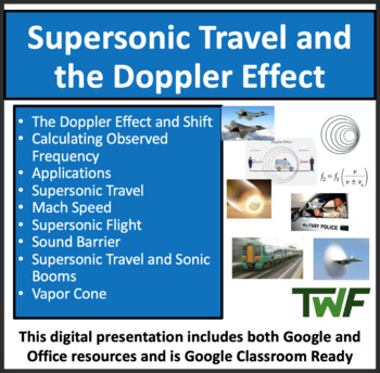 The Doppler Effect and Supersonic Travel - A Physics Lesson Package